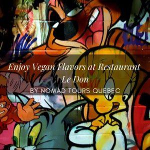 Quebec City's Top Vegan Restaurants