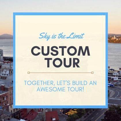 Custom tour