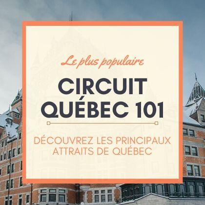Quebec City 101 tour