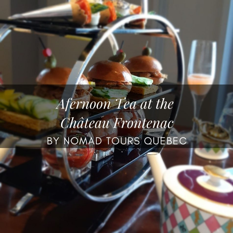 afternoon tea at chateau frontenac