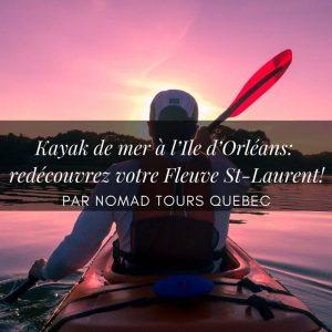 Kayak de mer à l'Ile d'Orléans